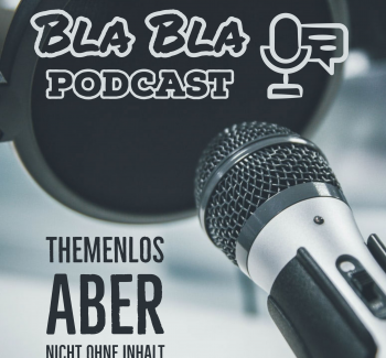 Podcast Themen BlaBla Episoden Titelbild